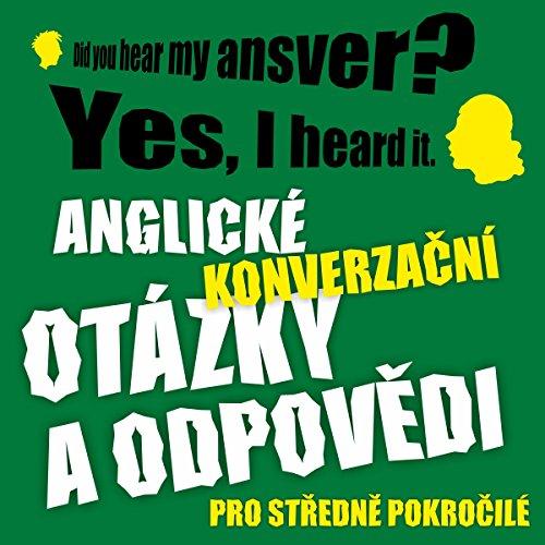 Anglické konverzační otázky a odpovědi pro středně pokročilé audiobook cover art