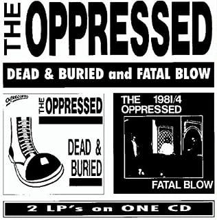 Dead & Buried & Fatal Blow