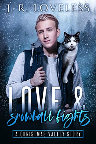 Love & Snowball Fights: A Hurt/Comfort Enemies to Lovers Gay Romance: A Christmas Valley Story