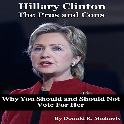 Hillary Clinton: The Pros and Cons audiobook cover art