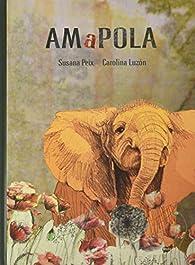 Amapola par Susana Peix