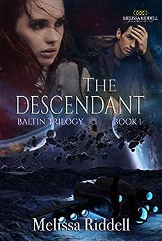The Descendant: Baltin Trilogy (Savage Worlds Series Book 1) by [Melissa Riddell]