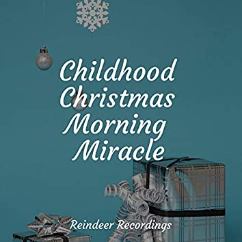 Childhood Christmas Morning Miracle