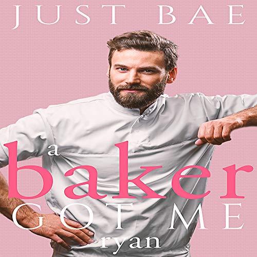 A Baker Got Me: Ryan Titelbild