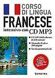 Francese. Corso di lingua intensivo. Con CD Audio formato MP3...