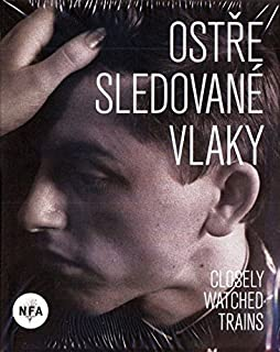 Ostre sledovane vlaky (Closely Watched Trains) Remaster