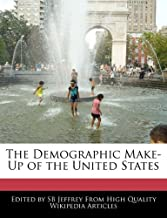The Demographic Make-Up of the United States