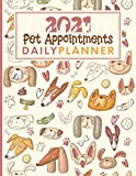 2021 Pet Appointments Daily Planner: Day To Page Diary For Groomer / Walker / Trainer / Sitter With Hourly Slots / 2021/2022 Calendar, Client Contact ... Ideal Gift For Small Pet Business Owner