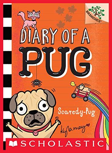 Scaredy-Pug: A Branches Book (Diary of a Pug #5) (English Edition)