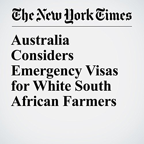 Australia Considers Emergency Visas for White South African Farmers copertina