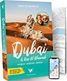 Reiseführer Dubai & Ras Al Khaimah 2020: Persönlich – Authentisch – Individuell | Mit 68 Karten, Metroplan, Faltplan, Google-Maps-Karten, Food-, Streetart-, Strand-, City- & Outdoor-Guides