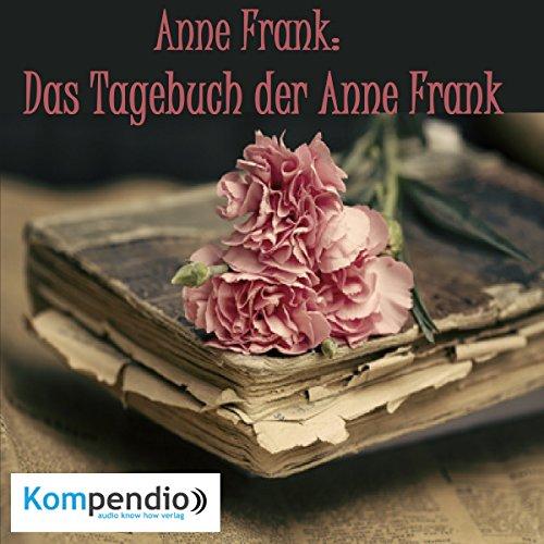 Anne Frank: Das Tagebuch der Anne Frank Titelbild