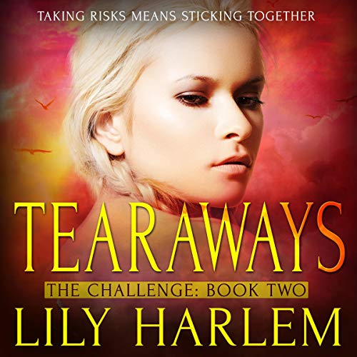 Tearaways: The Challenge, Book Two cover art