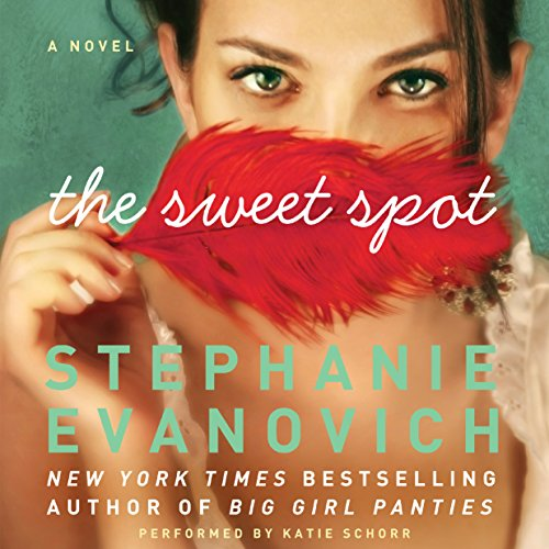 The Sweet Spot                   By:                                                                                                                                 Stephanie Evanovich                               Narrated by:                                                                                                                                 Katie Schorr                      Length: 7 hrs and 32 mins     183 ratings     Overall 4.1
