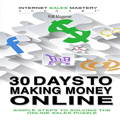 30 Days to Making Money Online audiobook cover art