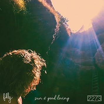 Sun and Good Loving