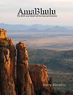 AmaBhulu - The Birth and Death of the Second America