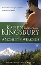 A Moment of Weakness (Forever Faithful Book 2)