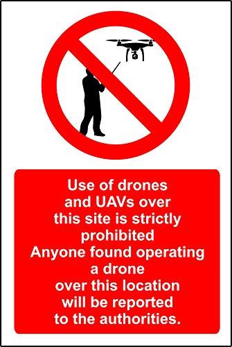 Gebruik van drones en andere UAV's over dit gebied is ten strengste verboden Veiligheidsbord - 1.2mm Rigid plastic 400mm x 300mm
