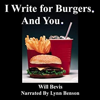I Write for Burgers. And You. audiobook cover art