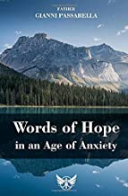 WORD OF HOPE IN AN AGE OF ANXIETY (Holy Angels Church)