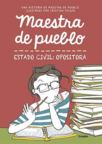 Maestra de pueblo. Estado civil: opositora (Ficción)