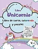 libro unicornio libro de corte, coloreado y puzzles 4 +: libros recortables - puzzles para niños - libro de actividades 4 años - pegar y cortar
