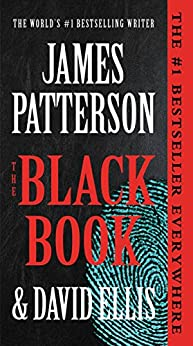 The Black Book (A Black Book Thriller 1) by [James Patterson, David Ellis]