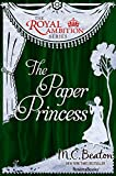 The Paper Princess (The Royal Ambition Series Book 7)