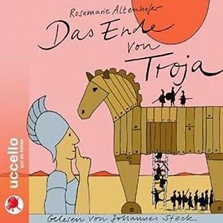 Das Ende von Troja                   Autor:                                                                                                                                 Rosemarie Altenhofer                               Sprecher:                                                                                                                                 Johannes Steck                      Spieldauer: 1 Std. und 15 Min.     2 Bewertungen     Gesamt 4,5