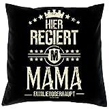 Soreso Geschenke zum Geburtstag Mama Mutter Kissen mit Innenkissen & Urk&e Motiv Hier regiert Mama Geschenk für Muttertag Farbe: schwarz