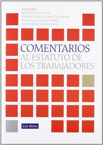 Comentarios al Estatuto de los Trabajadores (Monografía)
