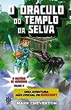 O oráculo do templo da selva - O mistério de Herobrine - vol. 2: Uma aventura não-oficial de Minecraft