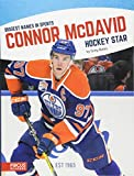 Connor McDavid: Hockey Star (Biggest Names in Sports) - Greg Bates