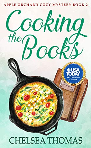 Cooking the Books (Apple Orchard Cozy Mystery Book 2)