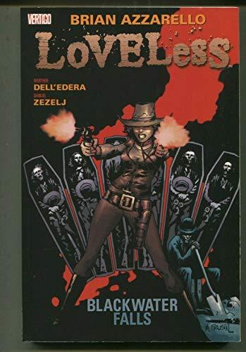 Loveless -Blackwater Falls TPB Vertigo Comics CBX22
