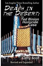 [(Death in the Desert: The Ted Binion Homicide Case * * )] [Author: Cathy Scott] [Dec-2000]