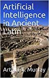 Artificial Intelligence in Ancient Latin (English Edition)