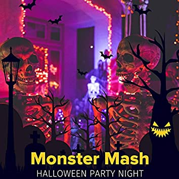 Monster Mash - Halloween Party Night
