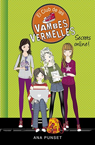 Secrets online! (Sèrie El Club de les Vambes Vermelles 7) (Catalan Edition)
