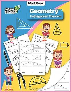 Geometry - Pythogorean Theorem: Pythogorean Theorem Practice Workbook With Solutions (Geometry Workbooks For Kids)