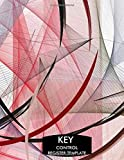 Key Control Register Template: Key Checkout System, Key Log Sign In and Out Sheet, Lock Inventory Register, Key Register Logbook Format, Record Key ... Personal Use, 110 Pages. (Key Control Logs)