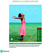 My Health, Books a la Carte Plus Mastering Health with Pearson eText -- Access Card Package (3rd Edition)