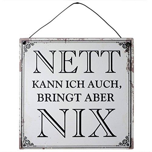 vonHermine Blechschild mit Spruch - NETT kann ich auch, bringt Aber NIX : 18x18 cm für Individualisten