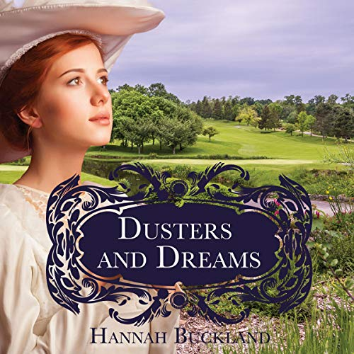 Dusters and Dreams audiobook cover art