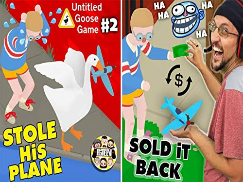 Stolen Plane Scam! Untitled Goose Game Part 2