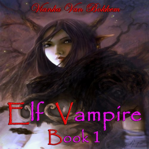 Elf Vampire, Book 1 audiobook cover art