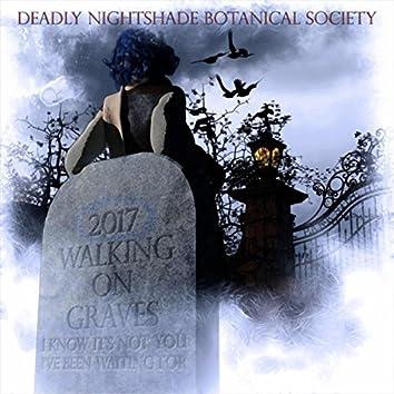 Walking on Graves