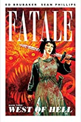 Fatale Vol. 3: West of Hell Kindle Edition