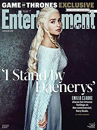 Entertainment Weekly Magazine (May 31, 2019) Game of Thrones I Stand by Daenerys Targaryen Emilia Clarke Cover